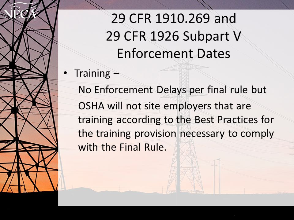29 CFR 1910.269 and 29 CFR 1926 Subpart V Enforcement Dates