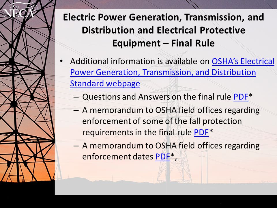Electric Power Generation, Transmission, and Distribution and Electrical Protective Equipment – Final Rule