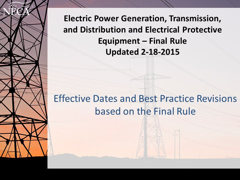 Effective Dates and Best Practice Revisions based on the Final Rule