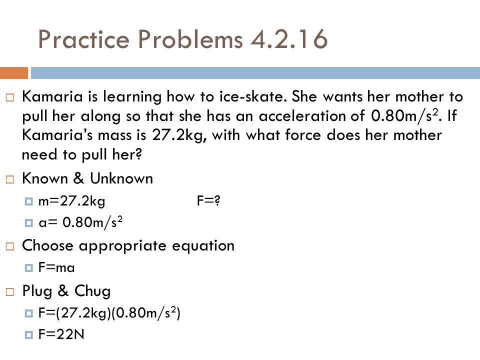 Practice Problems 4.2.16