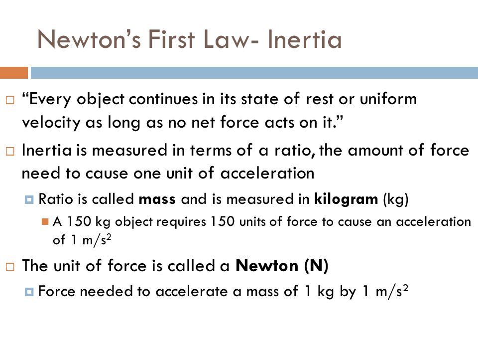 Newton's First Law- Inertia