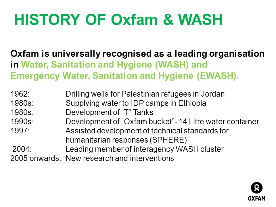 HISTORY OF Oxfam & WASH