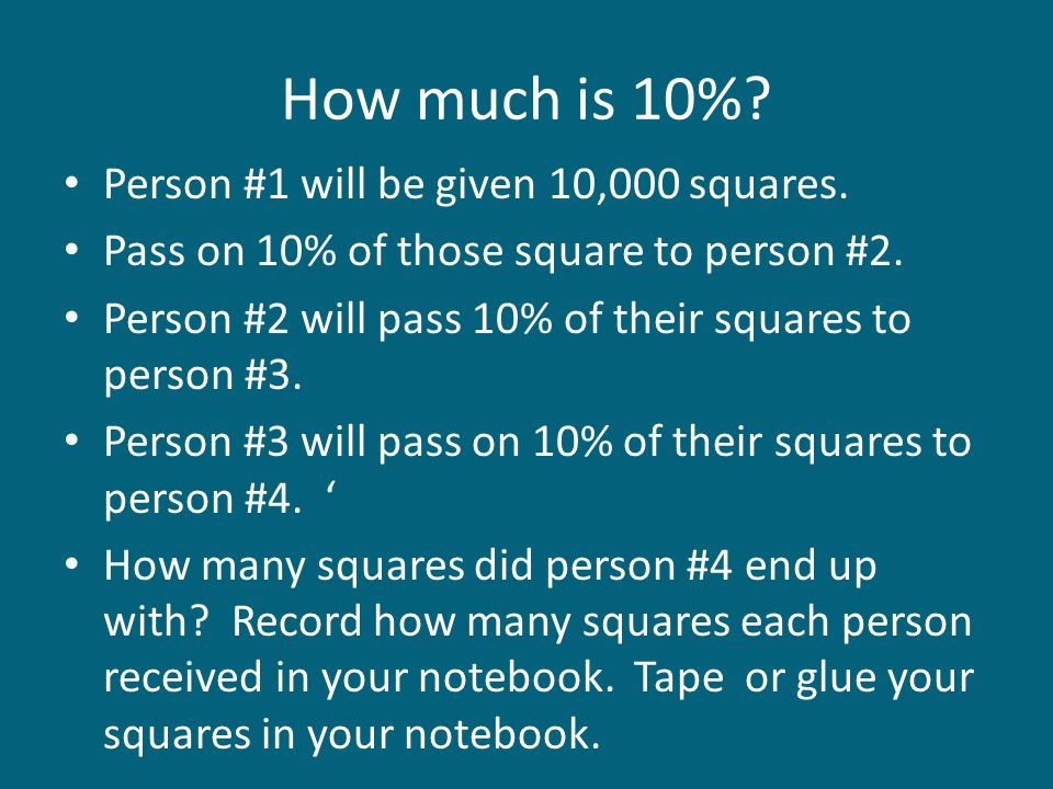 How much is 10% Person #1 will be given 10,000 squares.