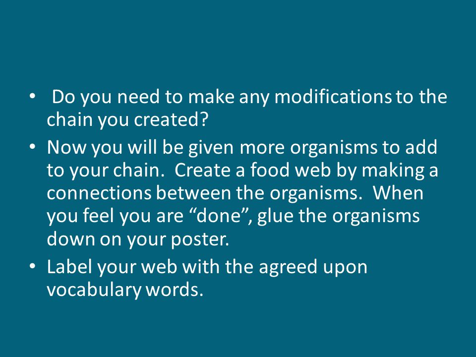 Do you need to make any modifications to the chain you created