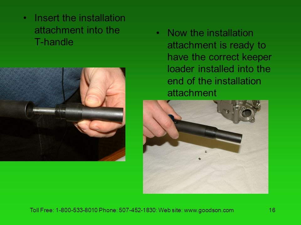 Insert the installation attachment into the T-handle