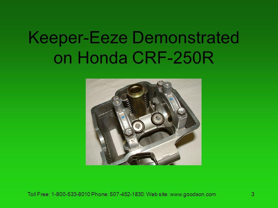 Keeper-Eeze Demonstrated