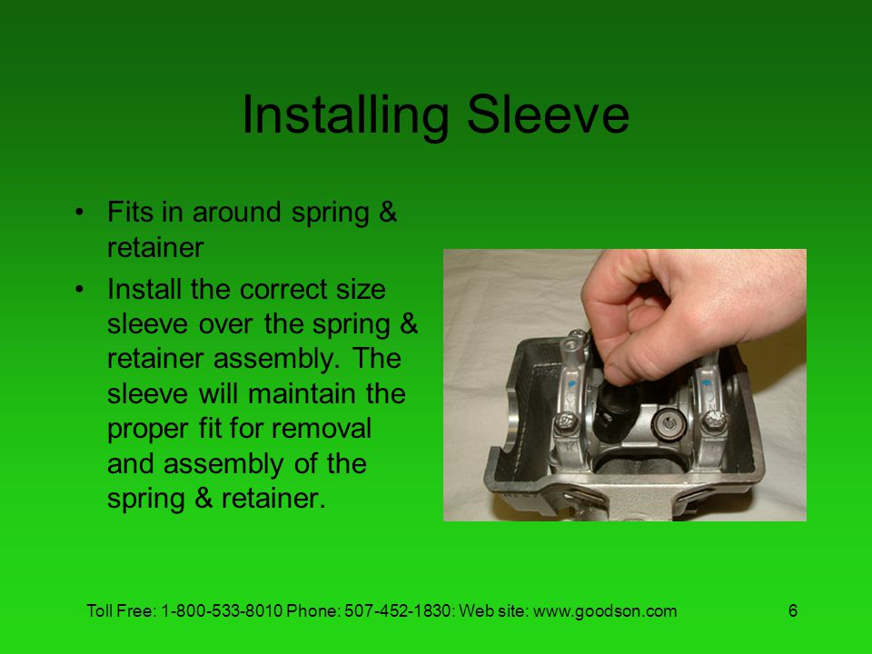 Installing Sleeve Fits in around spring & retainer