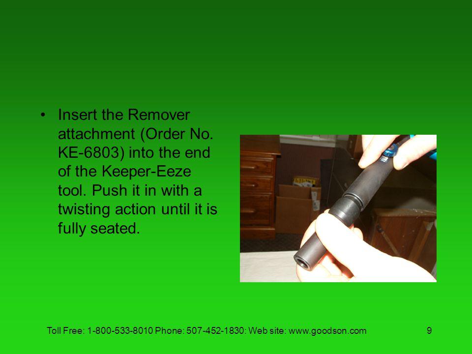 Insert the Remover attachment (Order No