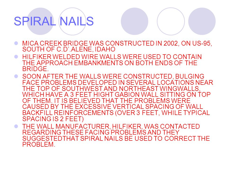 SPIRAL NAILS MICA CREEK BRIDGE WAS CONSTRUCTED IN 2002, ON US-95, SOUTH OF C.D'.ALENE, IDAHO.