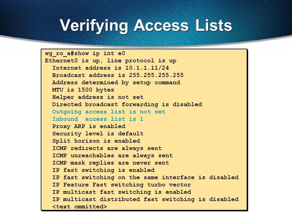Verifying Access Lists