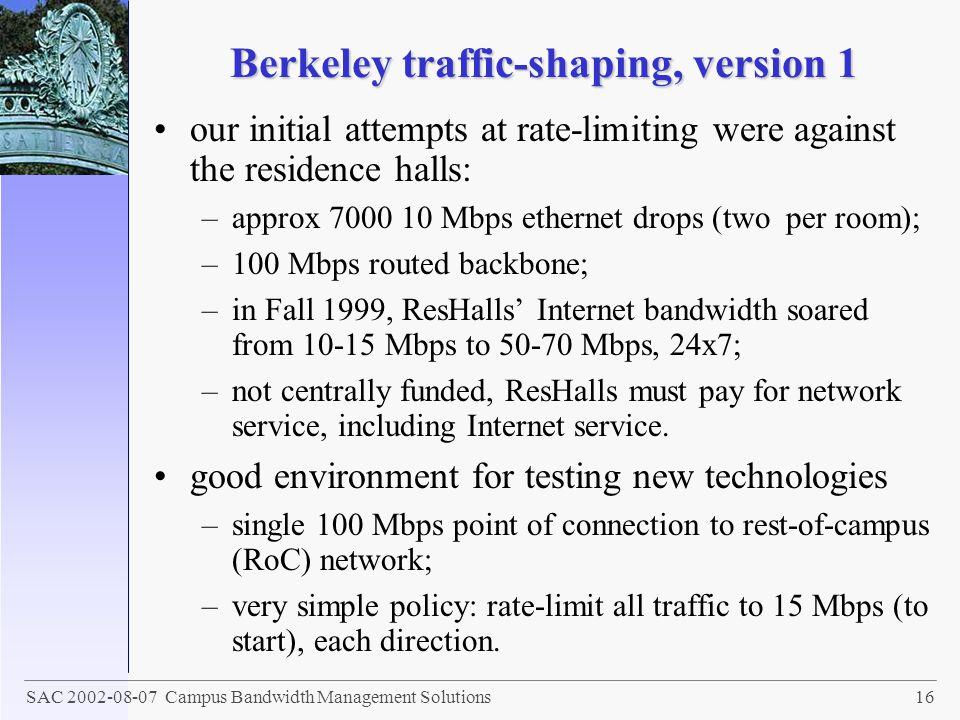 Berkeley traffic-shaping, version 1
