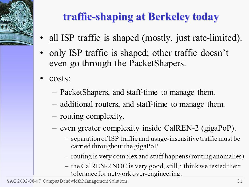 traffic-shaping at Berkeley today