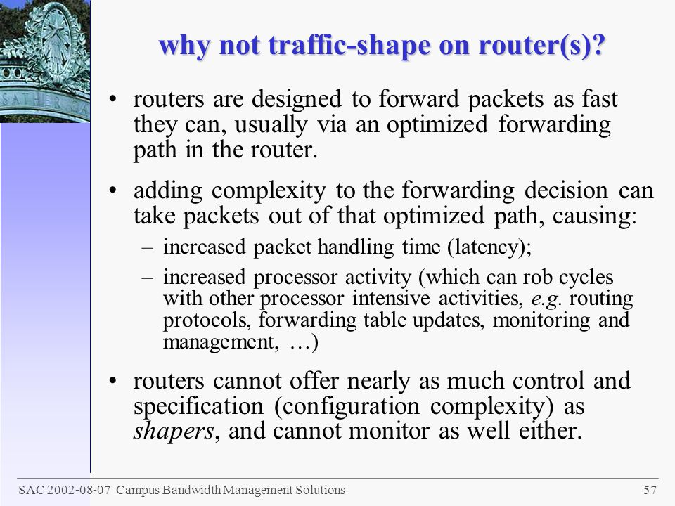 why not traffic-shape on router(s)