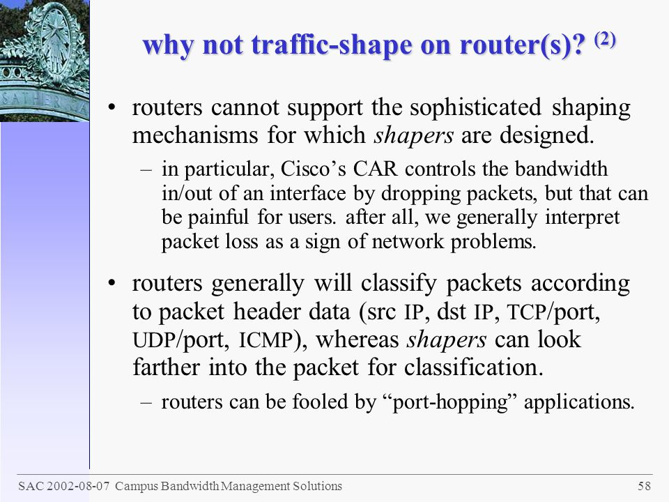 why not traffic-shape on router(s) (2)