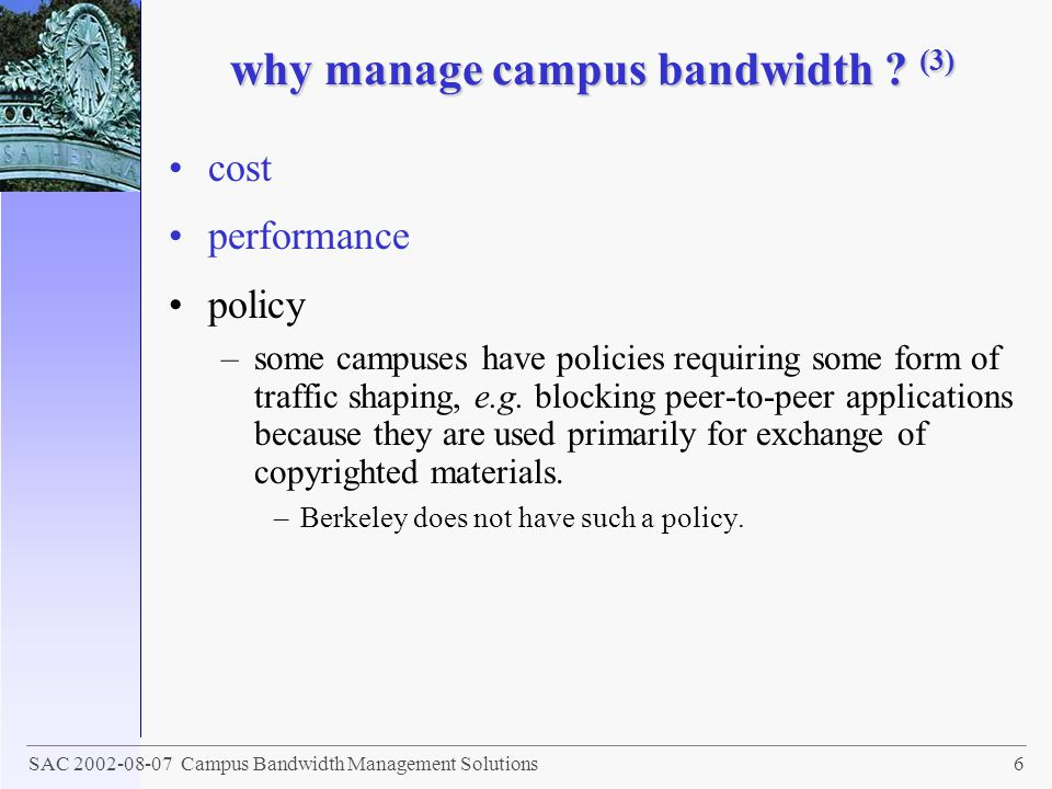 why manage campus bandwidth (3)
