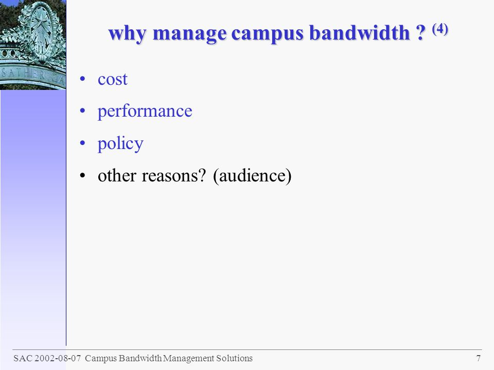why manage campus bandwidth (4)