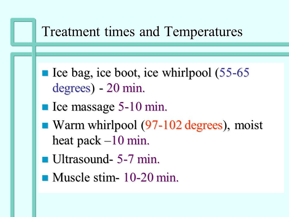 Treatment times and Temperatures