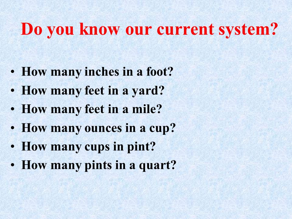 Do you know our current system
