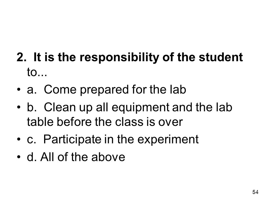 2. It is the responsibility of the student to...
