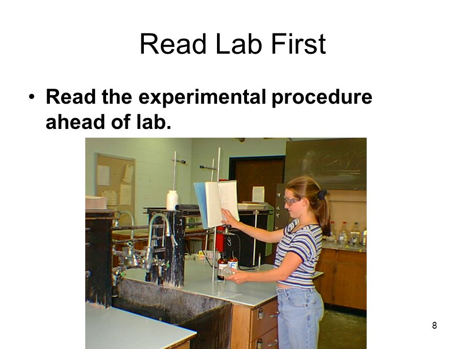 Read Lab First Read the experimental procedure ahead of lab.