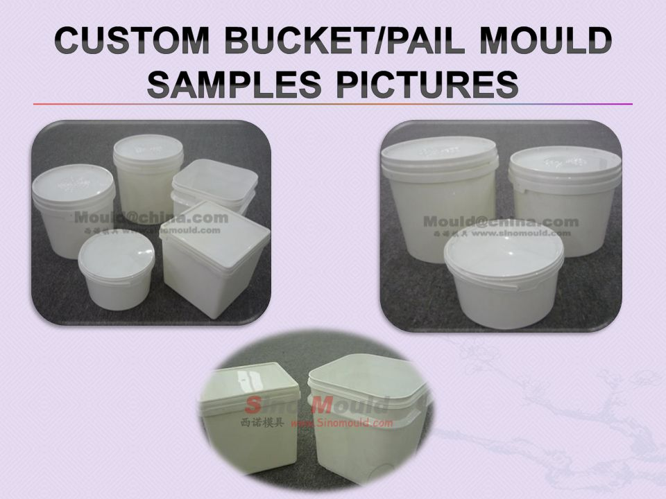 Custom Bucket/pail mould samples pictures