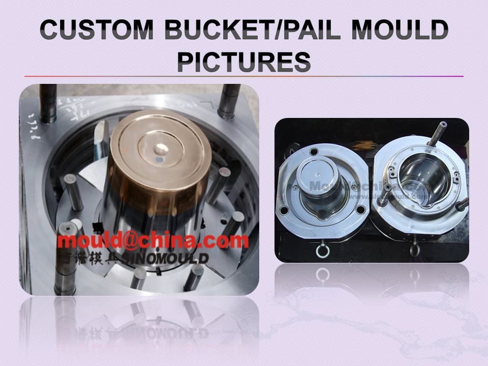 Custom Bucket/pail mould pictures