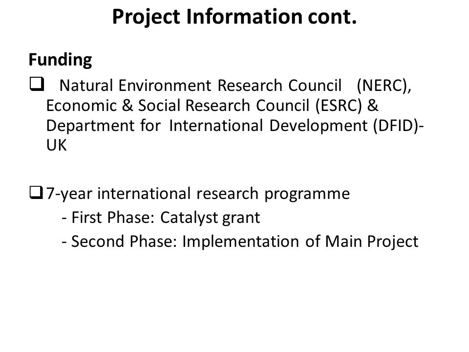 Project Information cont.
