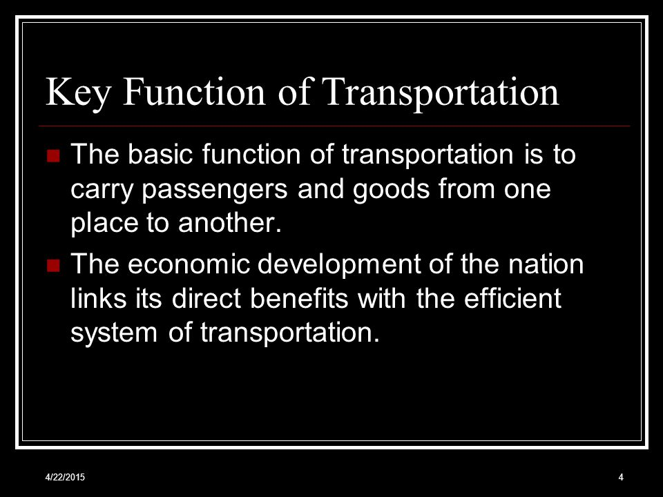 Key Function of Transportation