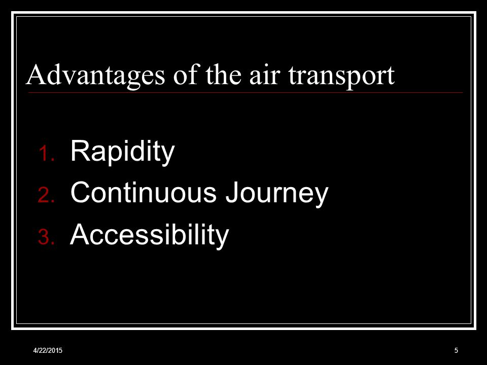 Advantages of the air transport