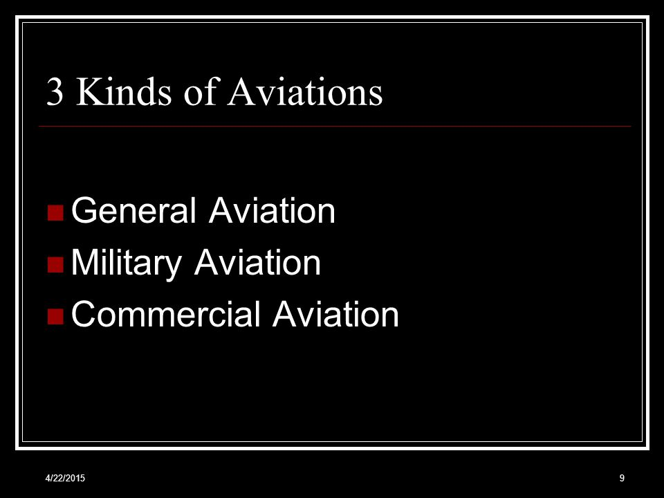 3 Kinds of Aviations General Aviation Military Aviation