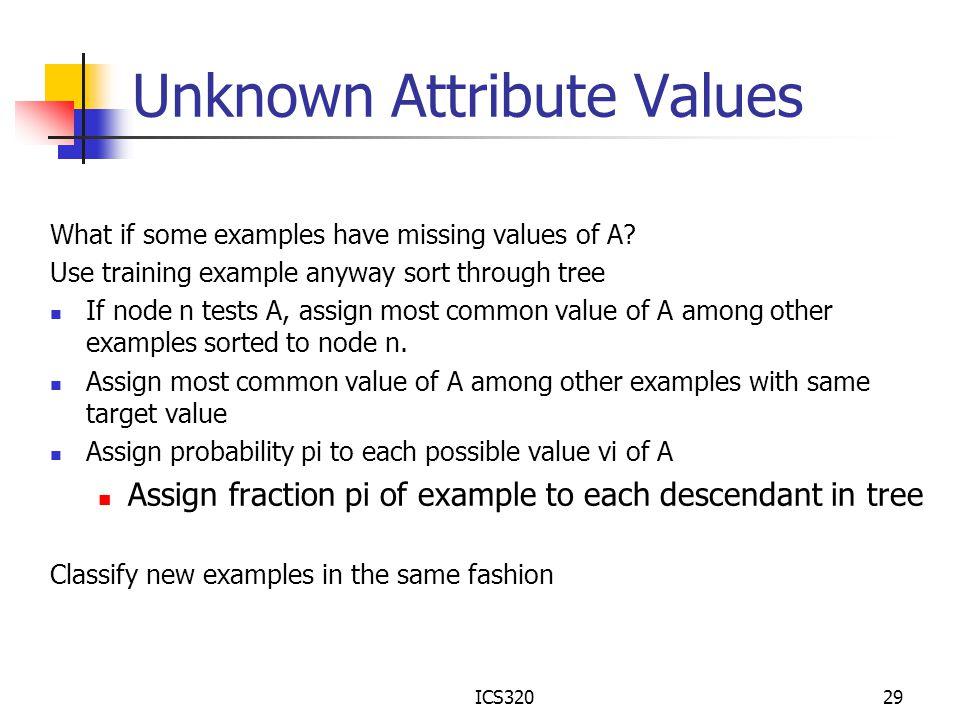 Unknown Attribute Values