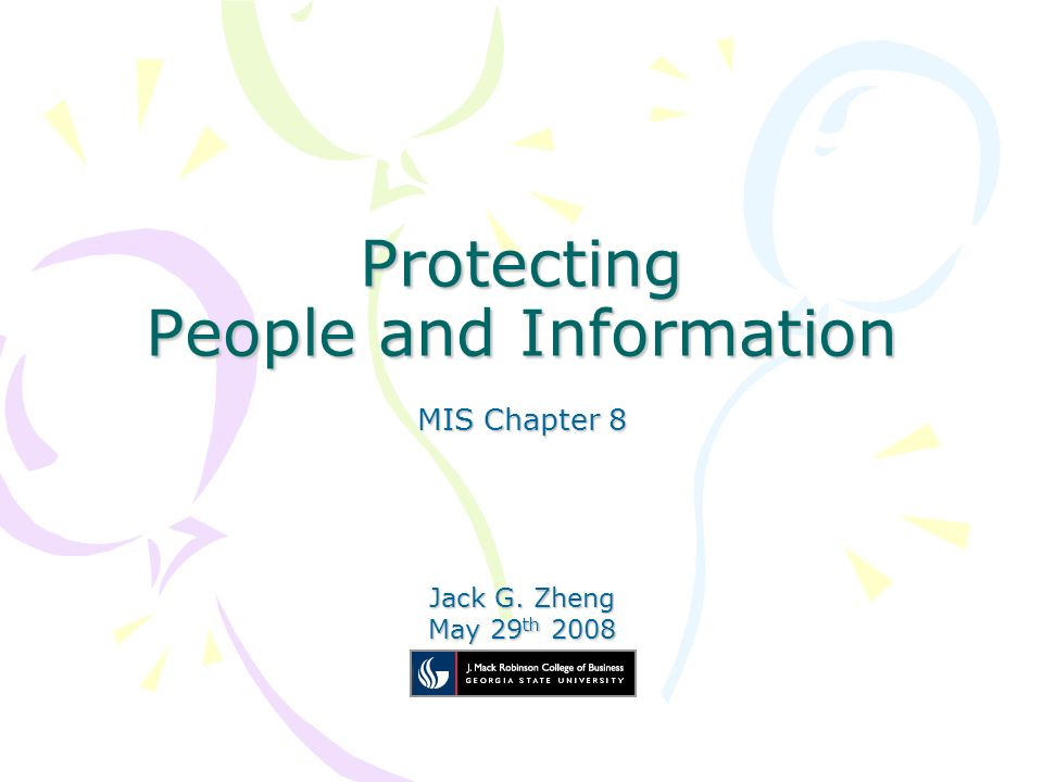 Protecting People and Information