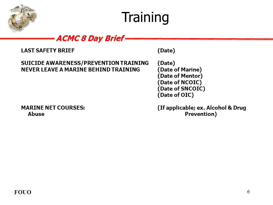 Training FOUO LAST SAFETY BRIEF (Date)