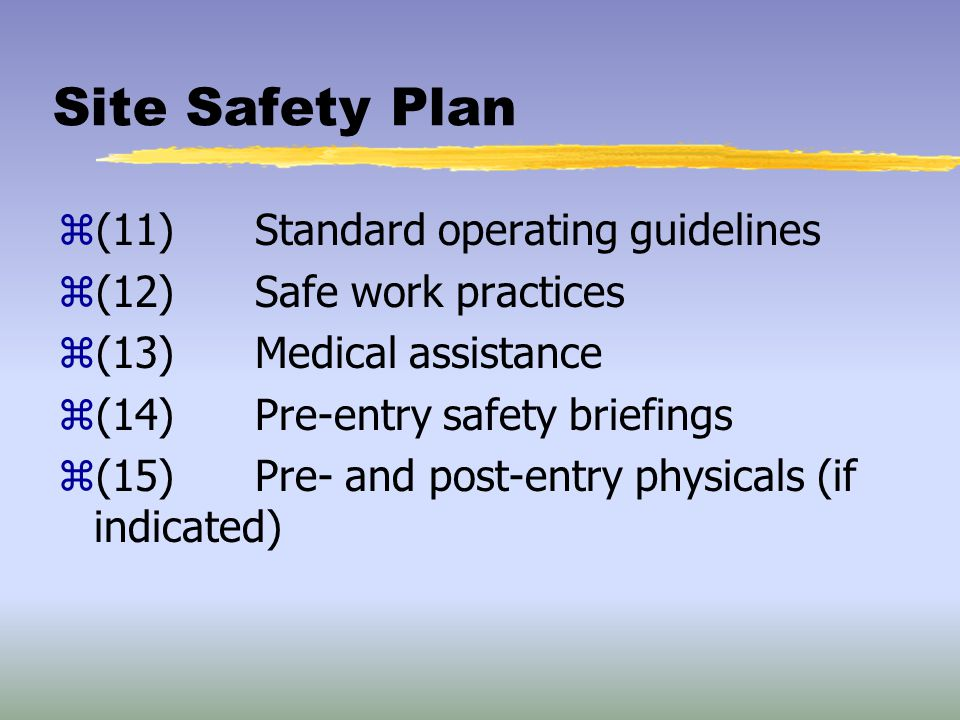 Site Safety Plan (11) Standard operating guidelines