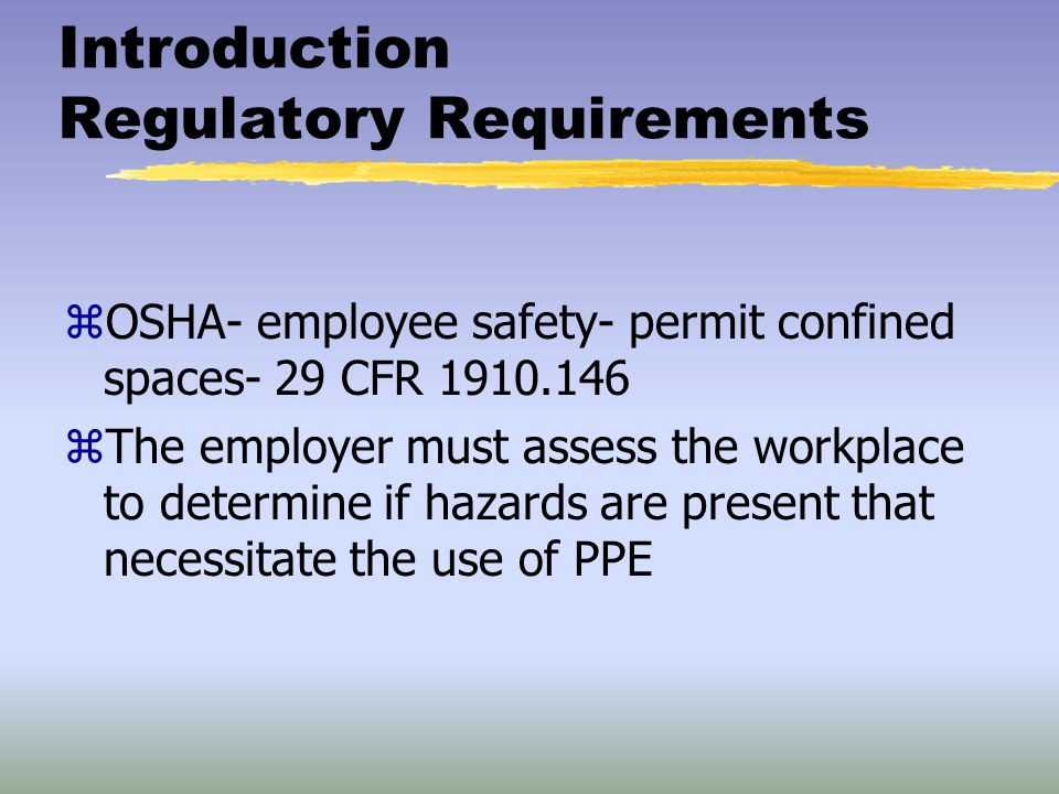 Introduction Regulatory Requirements