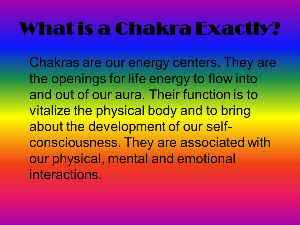 What is a Chakra Exactly