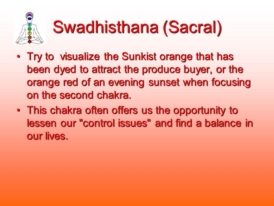 Swadhisthana (Sacral)
