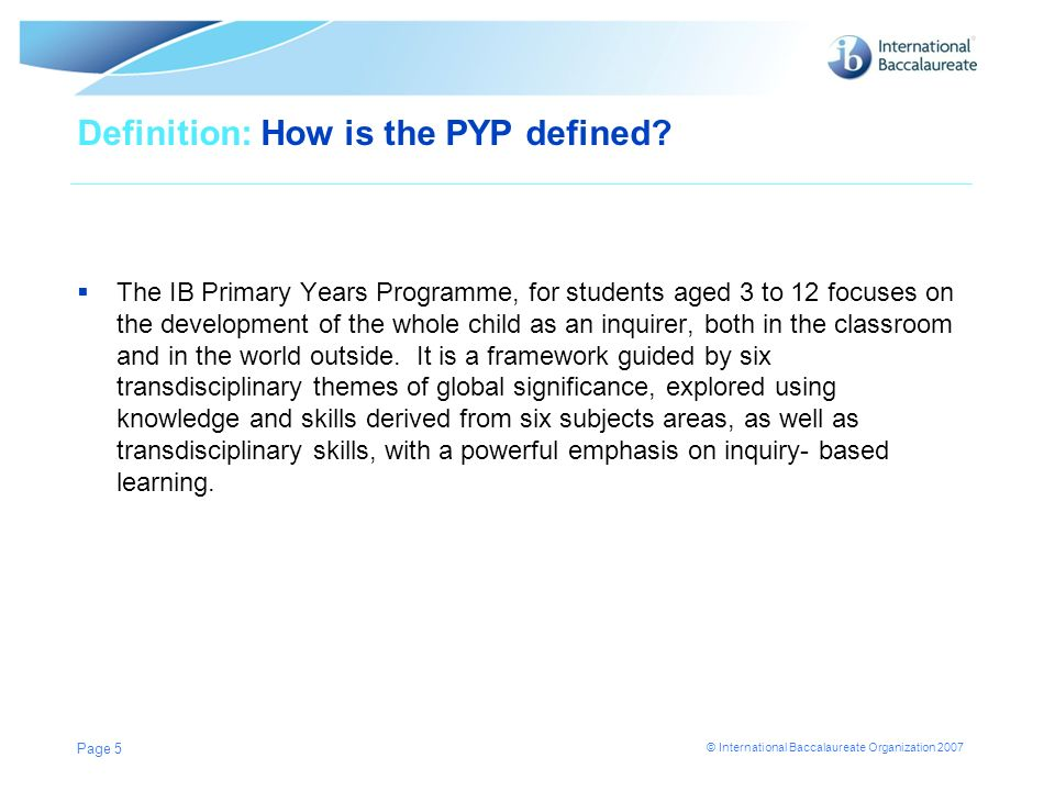 Definition: How is the PYP defined