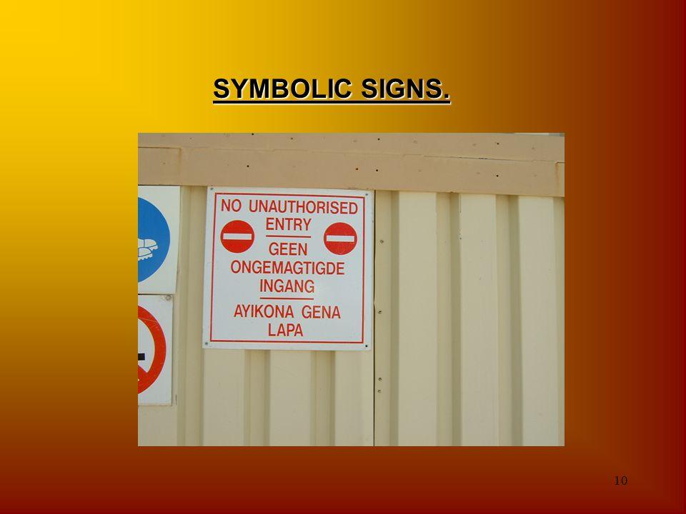 SYMBOLIC SIGNS.