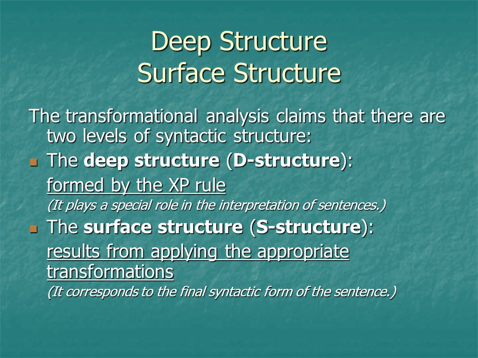 Deep Structure Surface Structure