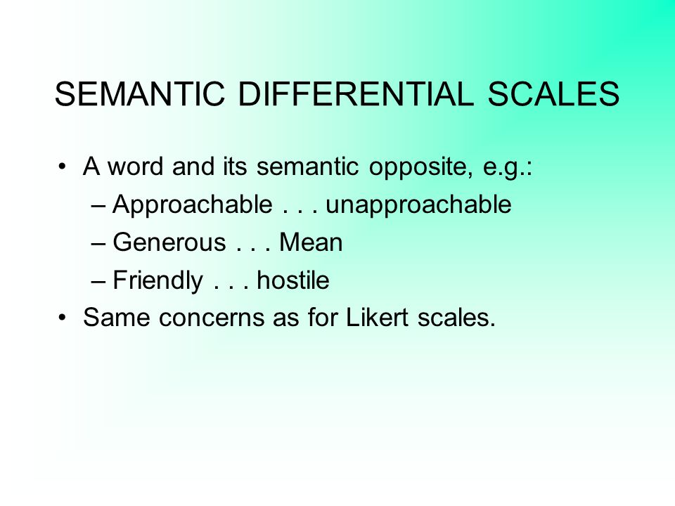 SEMANTIC DIFFERENTIAL SCALES