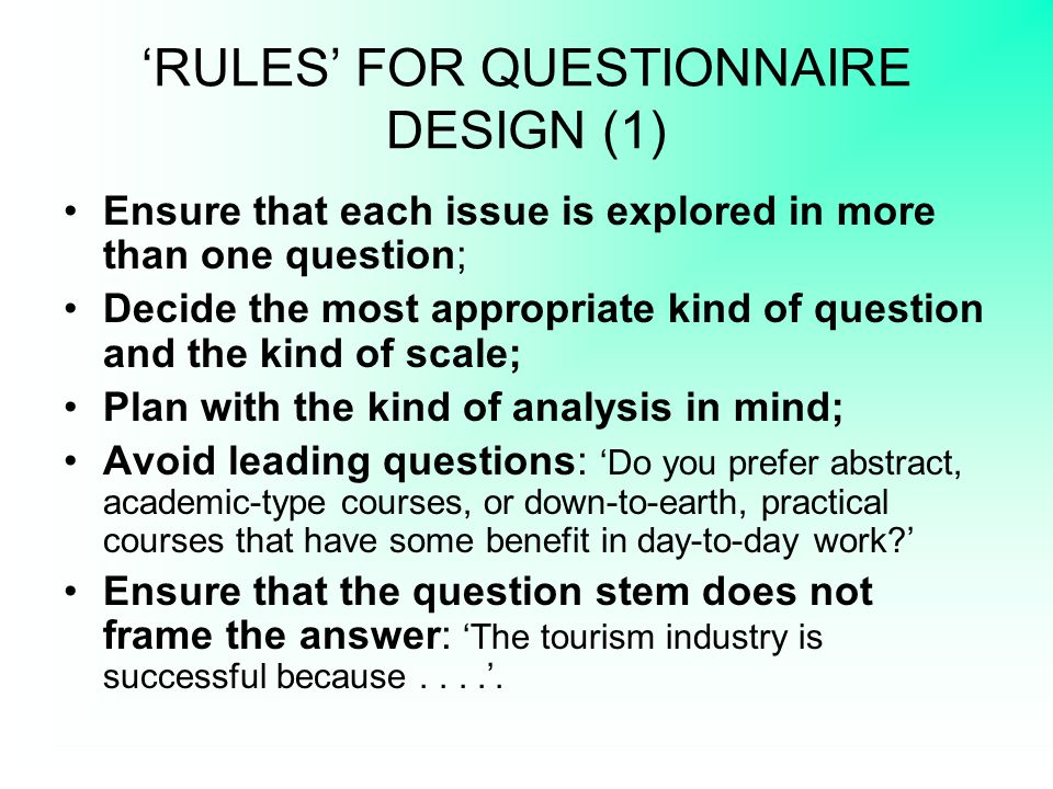 'RULES' FOR QUESTIONNAIRE DESIGN (1)