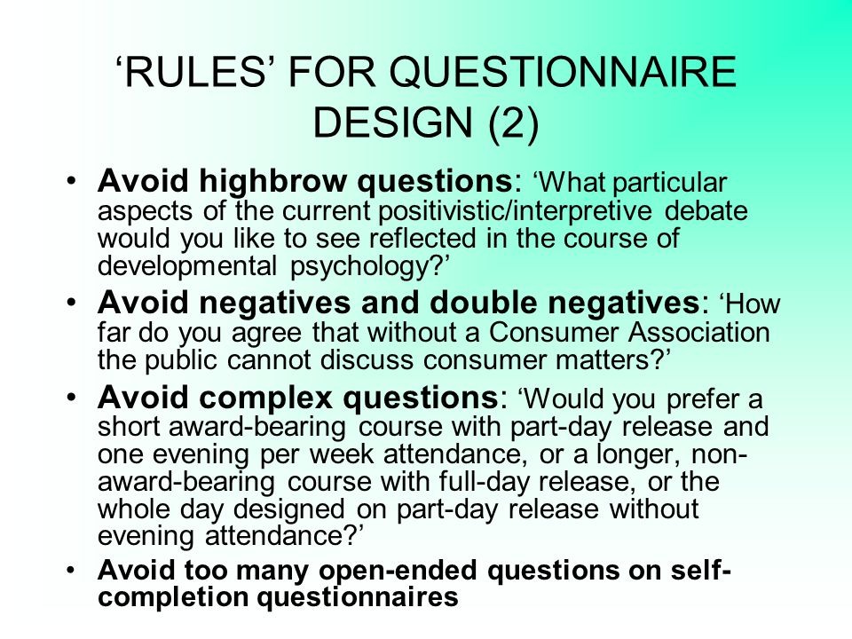 'RULES' FOR QUESTIONNAIRE DESIGN (2)