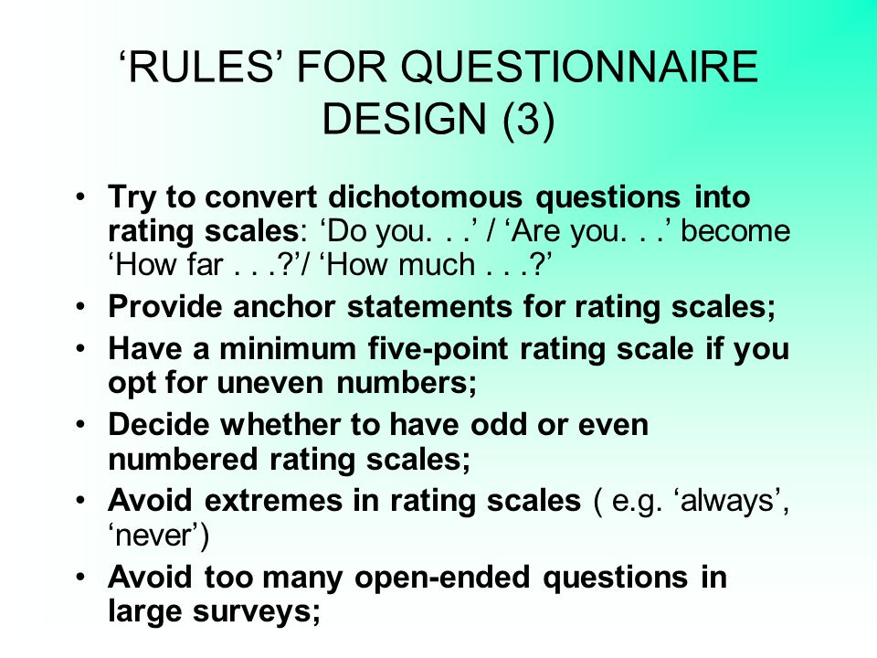 'RULES' FOR QUESTIONNAIRE DESIGN (3)