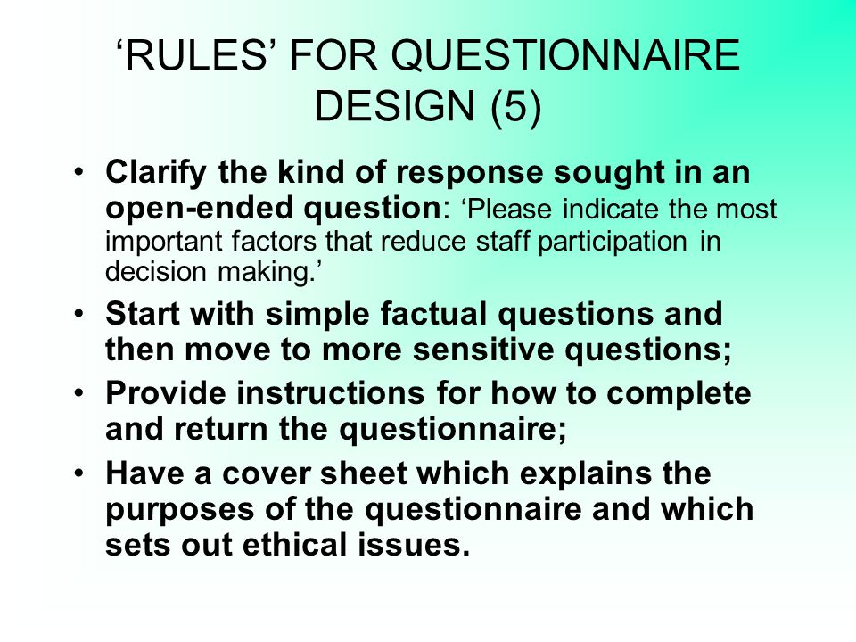 'RULES' FOR QUESTIONNAIRE DESIGN (5)