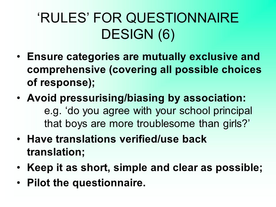 'RULES' FOR QUESTIONNAIRE DESIGN (6)