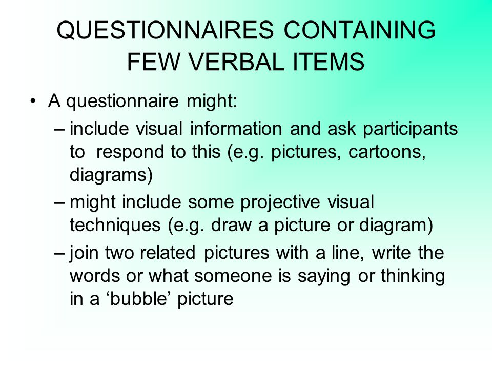 QUESTIONNAIRES CONTAINING FEW VERBAL ITEMS
