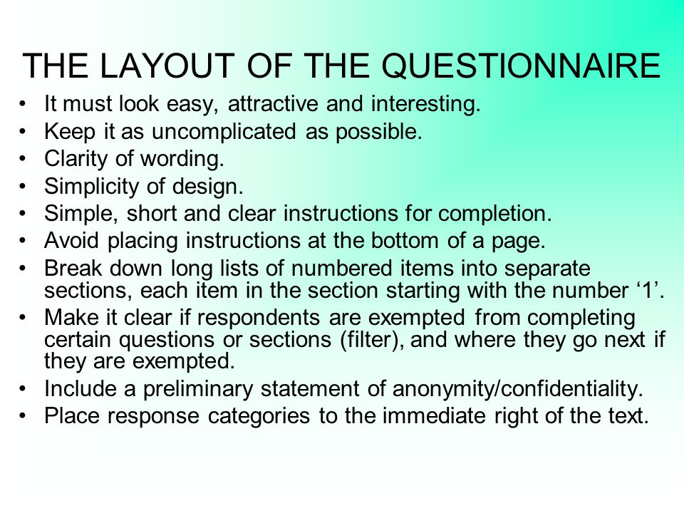 THE LAYOUT OF THE QUESTIONNAIRE