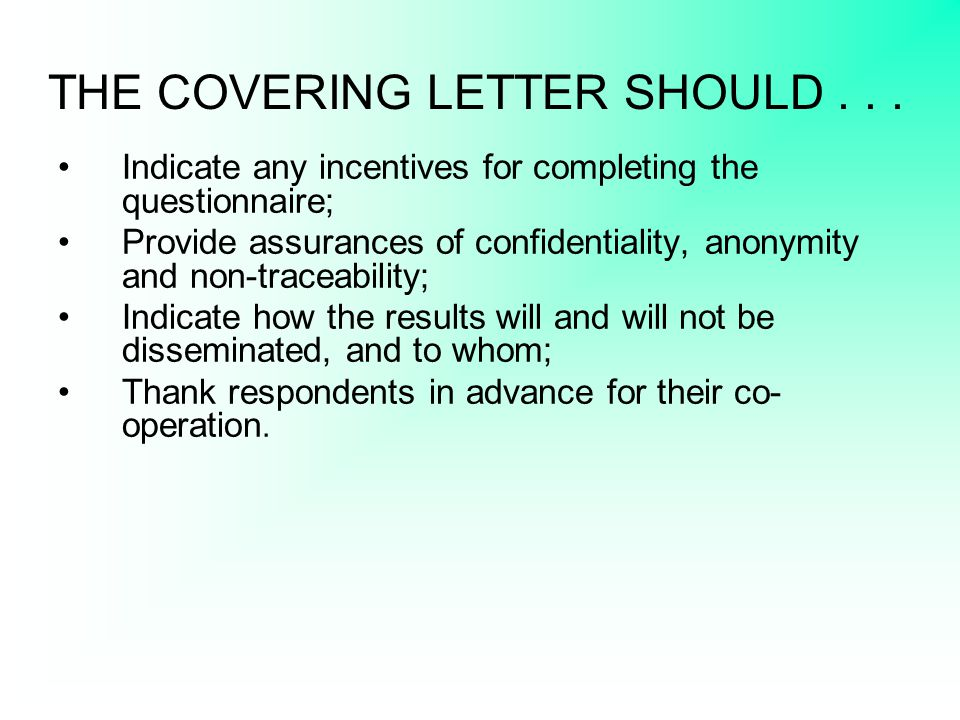 THE COVERING LETTER SHOULD . . .