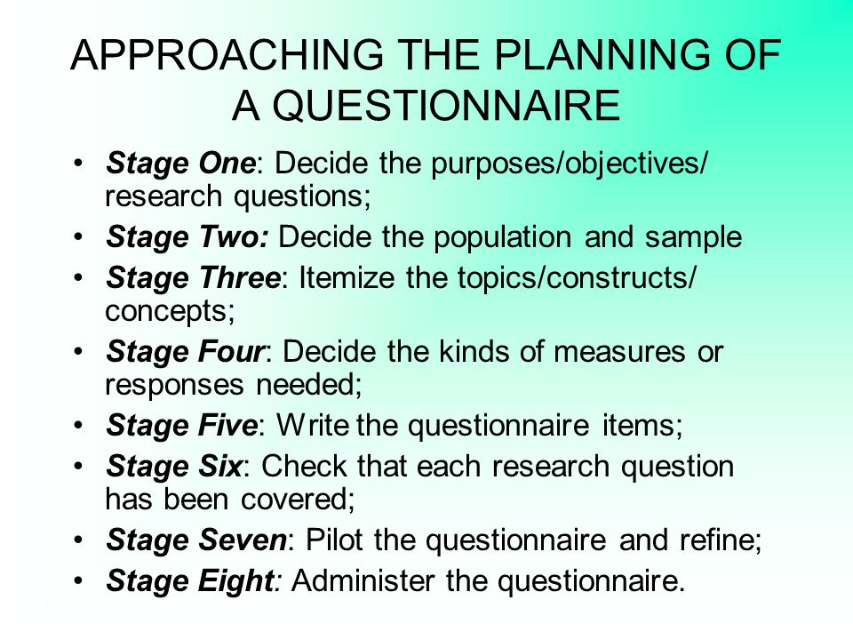 APPROACHING THE PLANNING OF A QUESTIONNAIRE